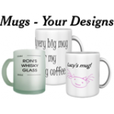 Mugs - Your Designs